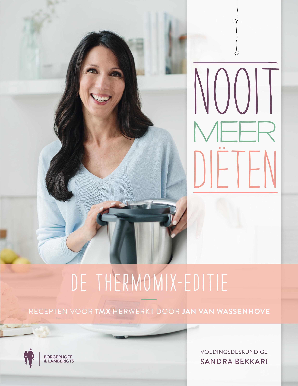 Foto van Nooit Meer Diëten, de Thermomix-editie